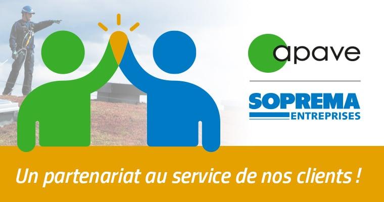 Un partenariat fertile entre l'APAVE et SOPREMA Entreprises